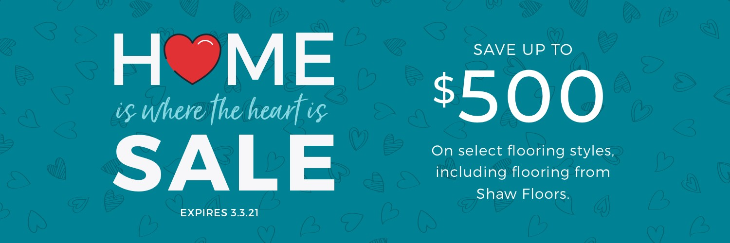 Home is Where the Heart is Sale | West Michigan Carpet Center